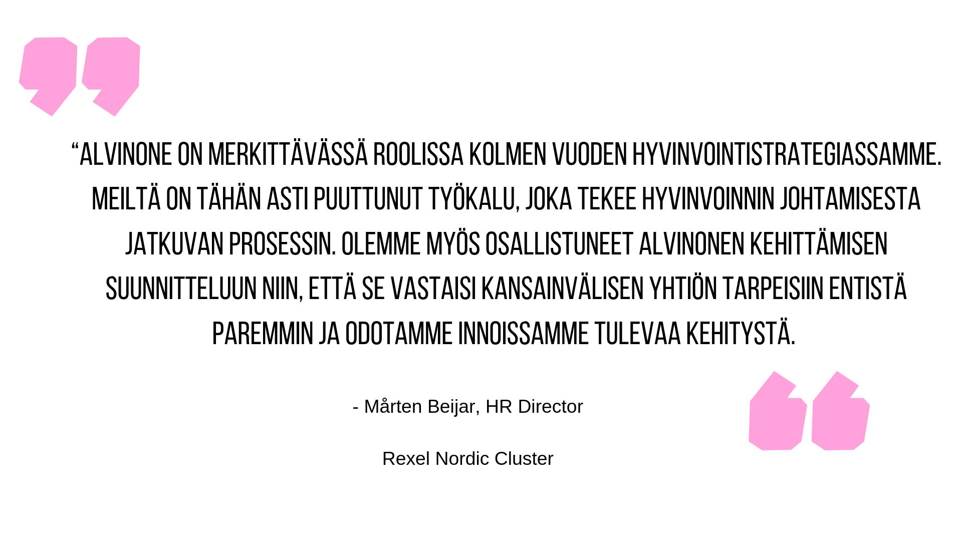 suosituskommentti Mårten Beijar kuinka hyvä alvinone tuote on